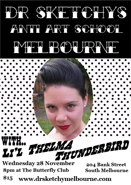 Dr Sketchy Nov 07 Li'l Thelma Thunderbird
